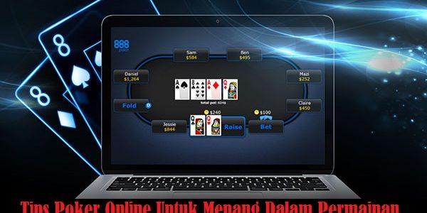 Tips Poker Online Untuk Menang Dalam Permainan